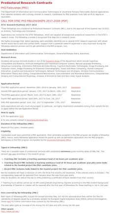 Pompeu Fabra University DTIC PhD in Spain ScholarshipsPredoctoral Research Contracts PhD Fellowships (PRC) The Department of Information and Communication Technologies at Universitat Pompeu Fabra seeks doctoral applications from talented students with a strong interest in research. Candidates for PhD positions must hold an M.Sc degree or equivalent. CALL FOR DTIC PhD FELLOWSHIPS 2017-2018 (PDF) DTIC Research Positions 2017-2018 These fellowships are considered as Predoctoral Research…