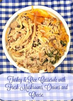 Turkey & Rice Casser