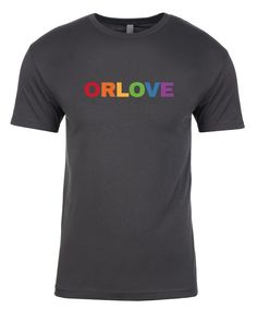 ORL LOVE Unisex T-Shirt Coming Out Party, Unisex, Love, Mens Tops, T Shirt, Amor, Supreme T Shirt, Tee, Tee Shirt