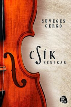 Gabó olvas: Csík zenekar Violin, Music Instruments, Artists, Musical Instruments, Artist