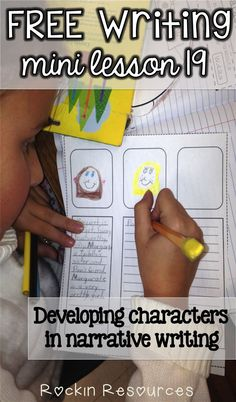 Writing mini lesson 19- How to teach developing characters in narrative writing- how do characters change in your story?  Great mentor text example too!  Love it!