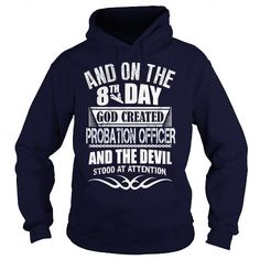 PROBATION OFFICER T Shirts, Hoodies. Get it here ==► https://www.sunfrog.com/LifeStyle/PROBATION-OFFICER-100068757-Navy-Blue-Hoodie.html?41382