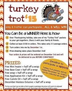I am looking or 6 ladies to participate in my Turkey Trot. https://www.facebook.com/Monica-McDaniel-Jamberry-Independent-Consultant-839075769546322/