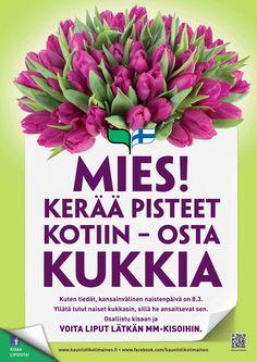 Naistenpäivä 2013 - Mies! Kerää pisteet kotiin - osta kukkia