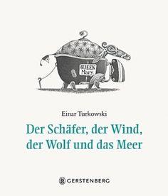 Der Schäfer, der Wind, der Wolf und das Meer: Amazon.de: Einar Turkowski: Bücher