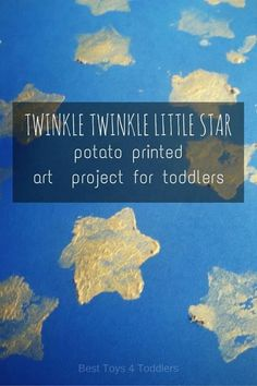 Simple art project for toddlers - potato stamped start to go with Twinkle Twinkle Little Star nursery rhyme. #nurseryrhyme #toddlers #toddleractivities #easycrafts #craftproject