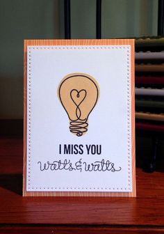 Miss you watts & watts card. Simple stamping card