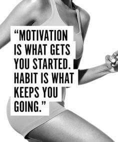 U have 2 have motivation and this motivation has to become into a habit. Let it happen