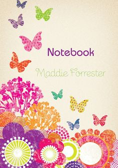 Available with lined or unlined pages, this colorful notebook with its cute butterflies would be a perfect gift for any stationary lover. Any name can be incorporated into the front page design. A personal message of up to 80 characters can be inc. Personalised Childrens Gifts, Customized Gifts, Personalized Gifts, Front Page Design, Cute Butterfly, Cute Designs, Flower Prints, Notebook, Flowers