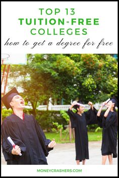 If you have what it takes, one of these schools could be your ticket to a free degree. Education Degree, Education College, College Life, Student Loan Forgiveness, Financial Tips, Student Loans, Kids House, Teaching Kids, Ticket