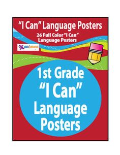 "This file includes 26 full color 1st Grade Common Core ""I Can"" Language Posters with example sentences ready for you to print, laminate, and hang in your classroom."