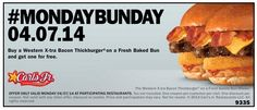 Carl's Jr. & Hardee's $$ Coupon for BOGO FREE X-tra Bacon Thickburger – TODAY Only (4/7)!