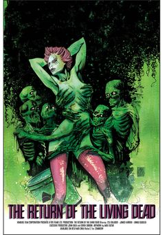Here's my tribute to a movie that changed my young life: The Return of the Living Dead! Before partying, late nights, sex, drugs, and rock n' roll, there was Linnea Quigley.