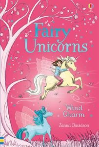 Fairy Unicorns Wind Charm (Young Reading Series 3 Fiction) by Zanna Davidson Comics Forest Book, Magic Forest, Enchanted River, Wind Charm, Unicorn Island, Animal Magazines, Unicorn Books, Latest Series, Best Part Of Me
