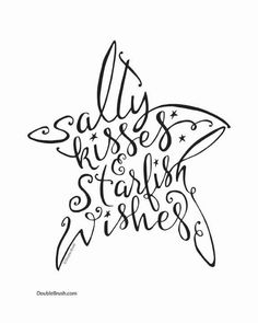 "For a contemporary touch of beach art whimsy, our ""salty kisses & starfish wishes"" starfish shaped hand lettered design print would be perfect for your beach house or wanna be beach house! Plotter Silhouette Cameo, Beach Print, Letter Art, Letters, Lettering Design, Brush Lettering Quotes, Lettering Tattoo, Lettering Ideas, Lettering Styles"