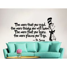 Decal House Dr Seuss the More That You Read Decal Quote Sayings Wall Decal Color: Metal Silver