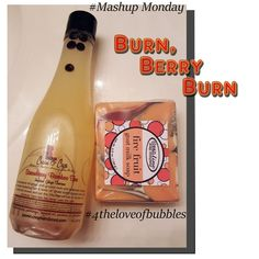 #Mashup Monday: Burn, Berry Burn | For the Love of Bubbles