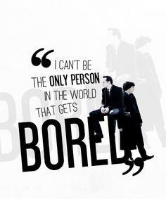 Sherlock & Moriarty. I can't be the only person in the world that gets bored...