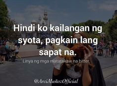 Hugot Lines Tagalog Funny, Hugot Quotes Tagalog, Tagalog Qoutes, Pinoy Quotes, Patama Quotes, Truth Quotes, Jokes Quotes, Pick Up Lines, Twisted Humor