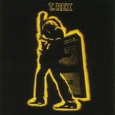 T. Rex, Electric Warrior: Getting it on, banging a gong, released September 24, 1971. Cover photo by Kieron Murphy, May 14, 1971 at the Albert Hall, Nottingham. Design by Hipgnosis.