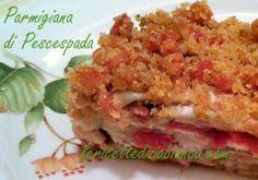 le ricette di zia bianca: Parmigiana di Pescespada... passo passo