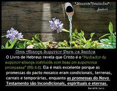 * Momento Versículos *: Uma Aliança Superior Para os Santos - Hb 8.6