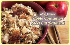 slow cooker Apple Cinnamon Steel Cut Oatmeal.  I set a timer to turn the slow cooker on. It was done in approximately 5 hours cooked on low.
