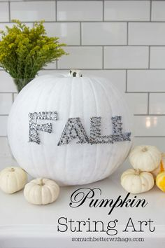Why not create awesome fall decor with a pumpkin and string. DIY Pumpkin String Art