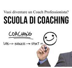 Scuola per Coach: Diventa un Coach Professionista Certificato