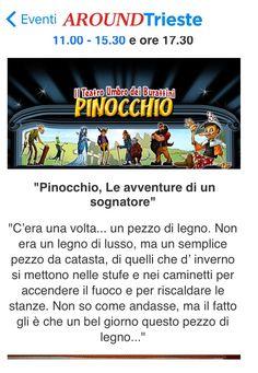 """Trieste Scarica l'App Aroundtrieste e Vivi la città!!..Il Teatro Umbro dei Burattini porta sul palco del Teatro La Contrada """"Pinocchio Le avventure di un sognatore""""..."""