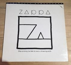 Frank Zappa - Ship Arriving Too Late To Save A Drowning Witch Vinyl A1/B1  VG/EX