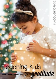 Teaching kids gratitude. Simple ways to teach kids to appreciate what they have.
