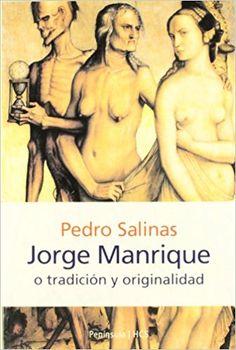 Jorge Manrique o tradición y originalidad / Pedro Salinas