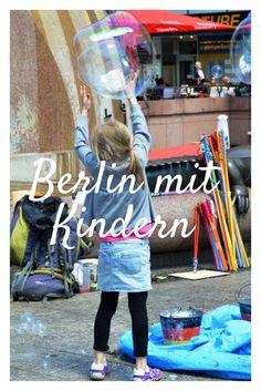 Entspannter Citytrip mit Kindern? Mit diesen Tipps auf jeden Fall! #Berlin #Städtereise