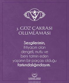 ÇAKRA OLUMLAMALARI: #Alın #Çakrası #3.Göz Reiki Meditation, Astrology Chart, Reiki Energy, Yin Yoga, Spiritual Life, Note To Self, Affirmations, Healing, Positivity