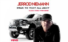 "Watch Jerrod Niemann's brand new music video ""Drink To That All Night"""
