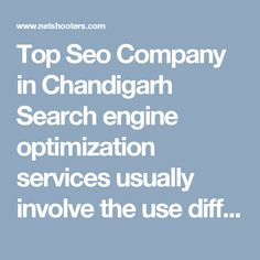 Top Seo Company in Chandigarh Search engine optimization services usually involve the use different strategies to improve your website ranking in search engine results. It can also involve use of high quality websites and unique content. Top Seo Company in Chandigarh provides best results in 2 months.  #SeoservicesChandigarh #SeoCompanyinmohali #SeoCompanyinchandigarh #SeoservicesinChandigarh