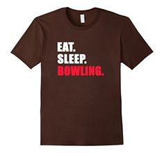 EAT. SLEEP. BOWLING. TEE SHIRT LOVE BOWLING TRI STAR TEE SHIRTS, http://www.amazon.com/dp/B073G37XVD/ref=cm_sw_r_pi_dp_x_lJpvzbB5GBTC7
