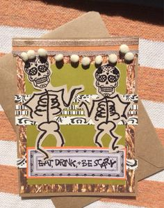 Eat Drink and Be Scary: Day of the Dead by CardsbyMelissaRose