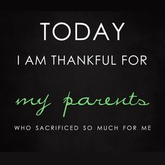 Giving Gratitude Listen Up Mom And Dad Im Saying Thank You