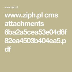 www.ziph.pl cms attachments 6ba2a5cea53e04d8f82ea4503b404ea5.pdf