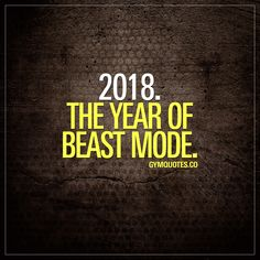 2018. The year of #beastmode