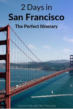2 Days in San Francisco: The Perfect Itinerary (As Written By a Local!) 2 Days in San Francisco: The Perfect Itinerary According to a Local Including Things to Do, Where to Eat, Where to Stay and Insider Travel Tips Hotels San Francisco, San Francisco Must See, San Francisco Travel Guide, San Francisco Vacation, San Francisco California, San Francisco Dining, Usa San Francisco, Places In San Francisco, California Travel Guide