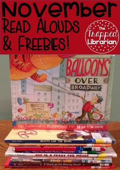 5 November Read Alouds plus 5 free printable resources for your school library or classroom. Blog post from The Trapped Librarian