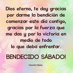 Bendecido Sábado Good Morning Inspiration, Dear God, Happy Saturday, Daily Motivation, God Is Good, Poems, Prayers, Encouragement, Messages