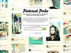 Based out of Santa Monica, CA, PinterestPerks.com is still in the sign up phase. Once launched, Pinterest Perks will enable users to earn rewards from brands for pinning products to Pinterest.