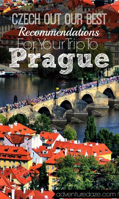 "Traveling to Prague? Czech out our best recommendations for your trip on <a href=""http://AdventureDaze.com"" rel=""nofollow"" target=""_blank"">AdventureDaze.com</a>!"