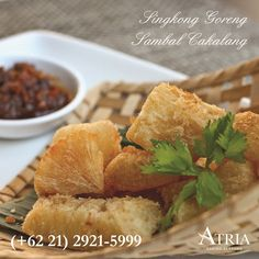 Singkong Goreng Sambal Cakalang avaialable in all outlet - Atria Hotel Gading Serpong