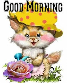 Pinned by sherry decker Cute Good Morning Quotes, Good Morning Picture, Morning Pictures, Good Morning Images, Kitten Cartoon, Cute Cartoon, Good Morning Greetings, Good Morning Wishes, Kitten Images
