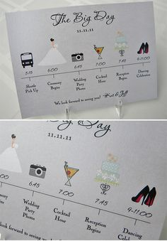 I have always wondered what the event schedule was at every wedding I've been to... great way to let everyone know without repeating yourself and totally cute!